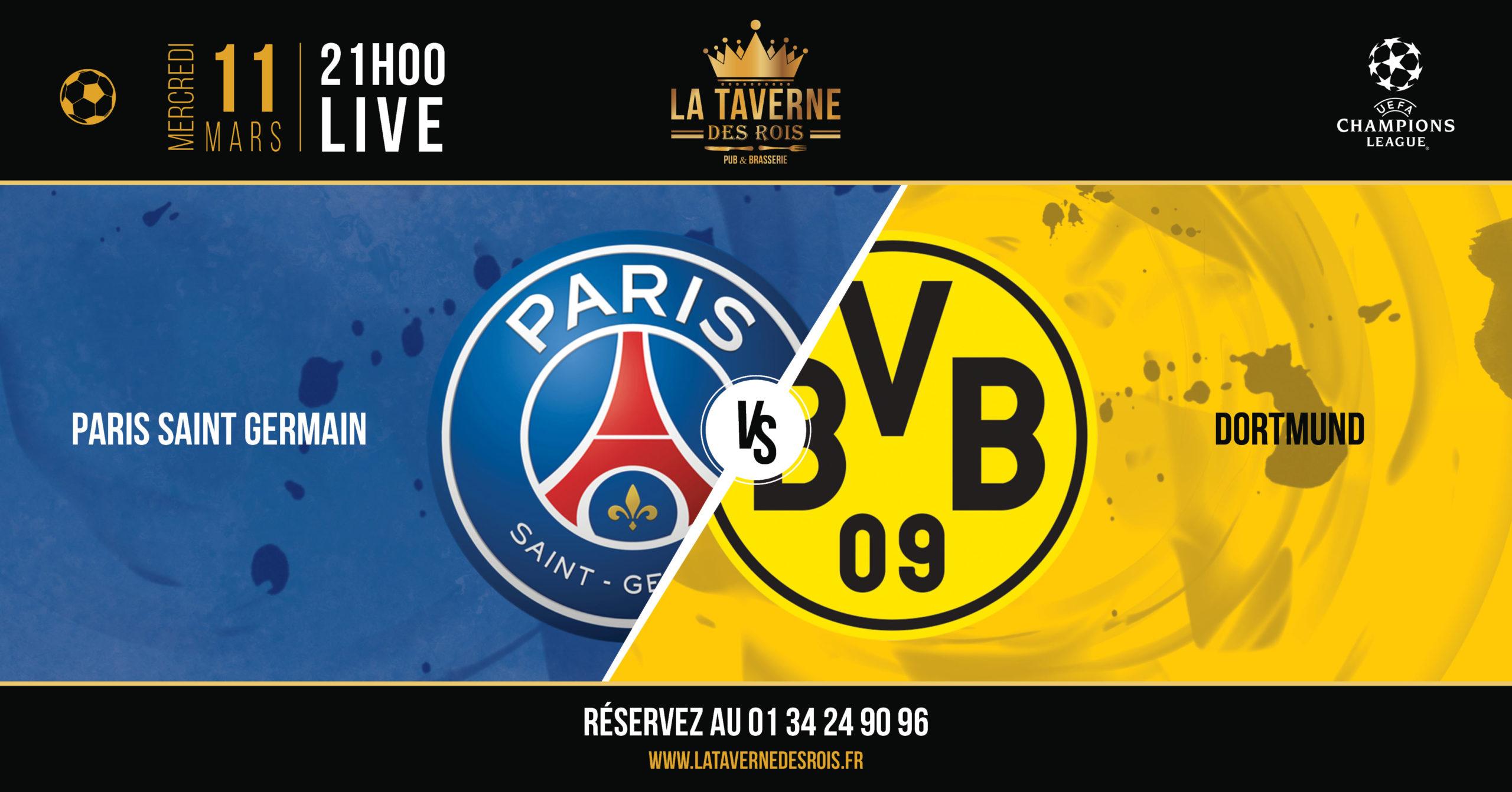 La Taverne des Rois - PSG-Dortmund - 11 mars