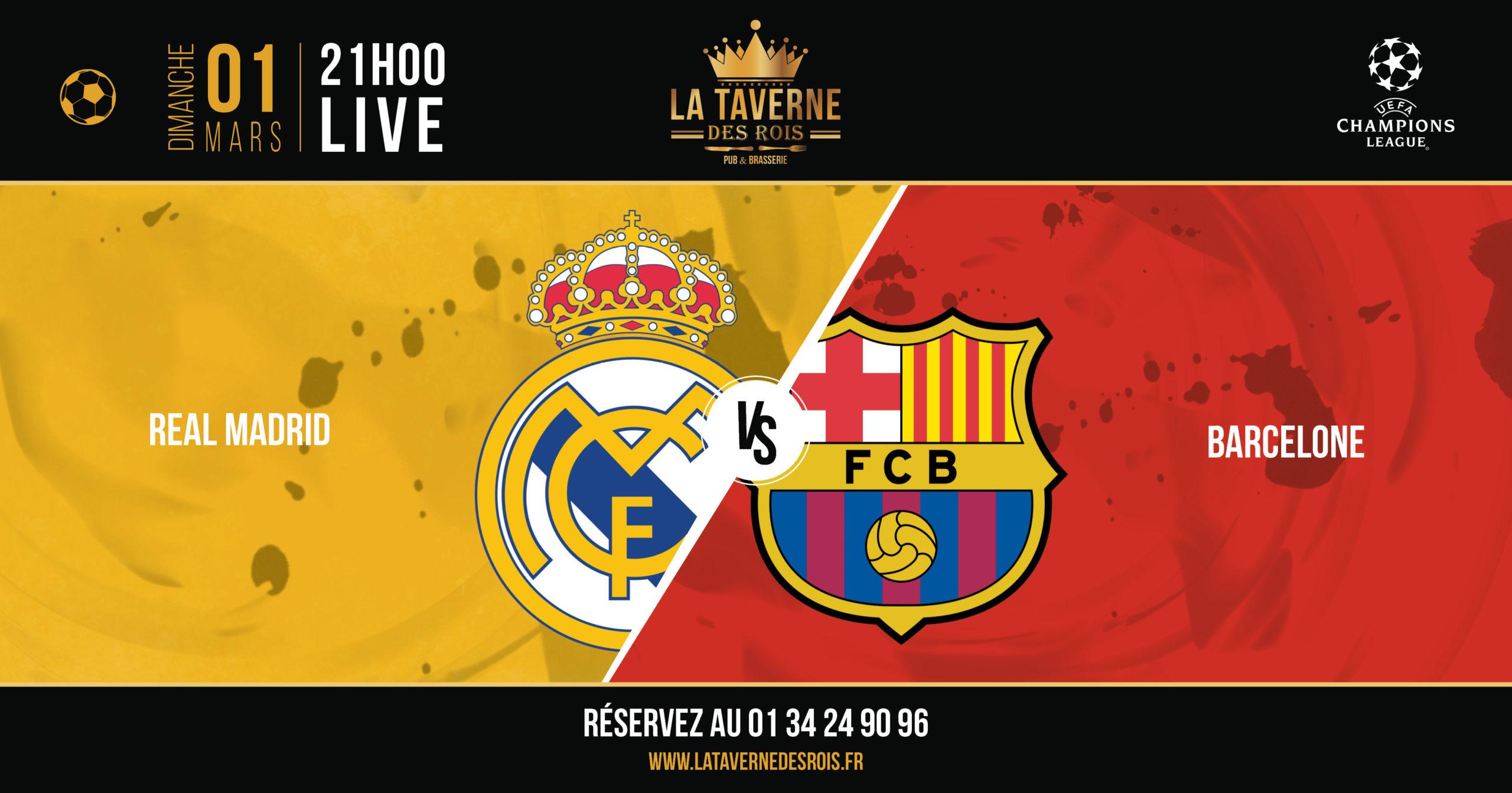 La Taverne des Rois - Real-Barcelone-01-mars
