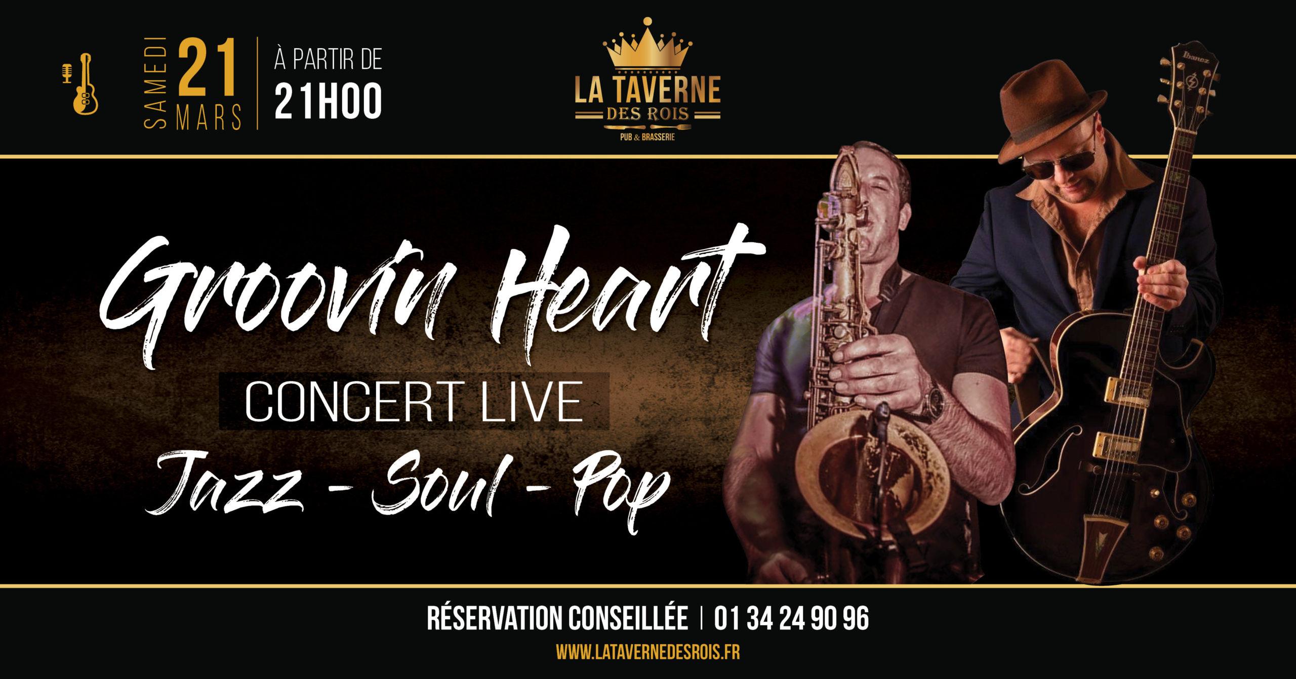 Grrovin Heart à La Taverne des Rois le 21 mars